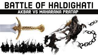 Battle of Haldighati, Fierce battle of Akbar & Maharana Pratap, Battle Series 22