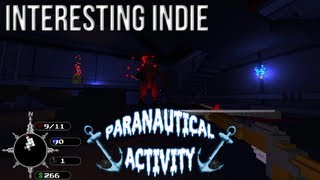 Interesting Indie - Paranautical Activity
