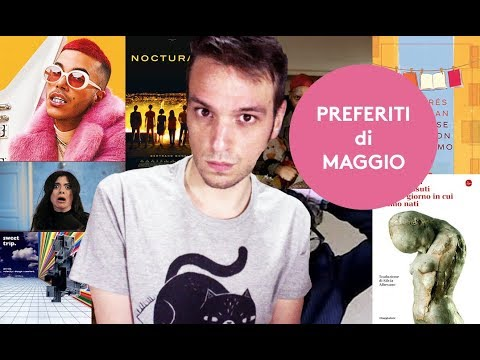 PREFERITI DI MAGGIO (Libri, Musica, Film, Vestiti, Eventi, Youtuber)