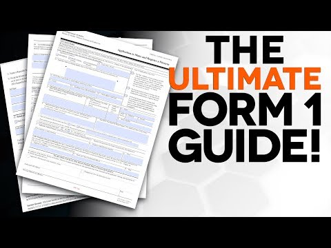 ULTIMATE NFA Form 1 Guide! - The Legal Brief
