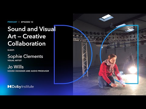 Conversations With Sound Artists: Sound and Visual Art - Sophie Clements   Podcast   Dolby