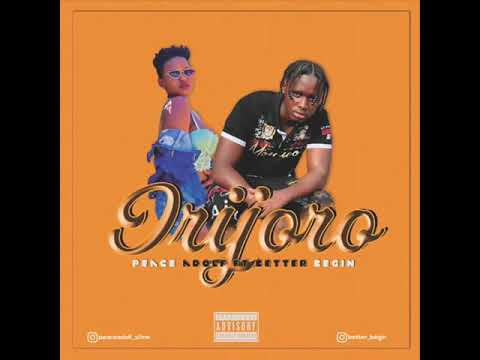 Download Irijoro by Peace Adolf ft Better Begin ( Official audio)