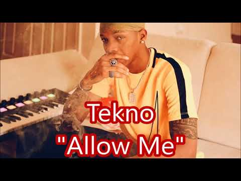 Tekno - Allow Me (New Single 2017 ~ Preview)