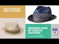 Fedoras Hats By Carlos Santana Our Favorites Men's Fedoras