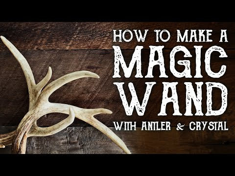 How to Make a Magic Wand with Antler and Crystal - Magical Crafting