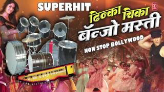 "Super Hit ""Dhinka Chika Banjo Masti"" NonStop Bollywood Song - Instrumental By Sonu Ajmeri"