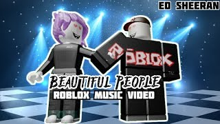 Ed Sheeran | Beautiful People | Roblox Music Video