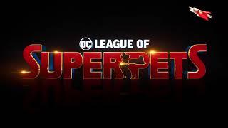 DC League Of Super Pets | Title Reveal