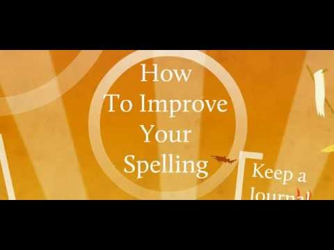 Help Improving My Spelling?