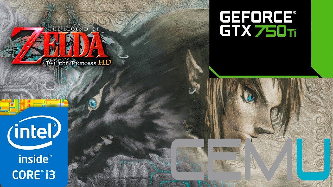 Cemu 1 9 1- The Legend of Zelda: Twilight Princess HD - GTX 750 Ti 2GB-i3  3220 3 30ghz-8gb RAM