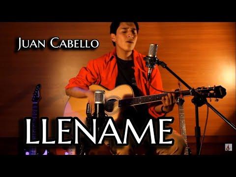 Lléname de tu presencia-Juan Cabello(Versión Acústica)