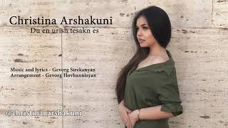 Gevorg Sirekanyan - Du en urish tesakn es (Cover by Christina Arshakuni)