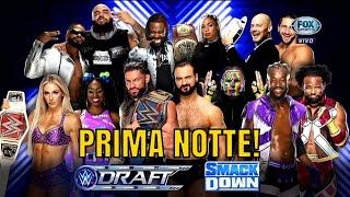 WWE DRAFT 2021 La PRIMA Notte