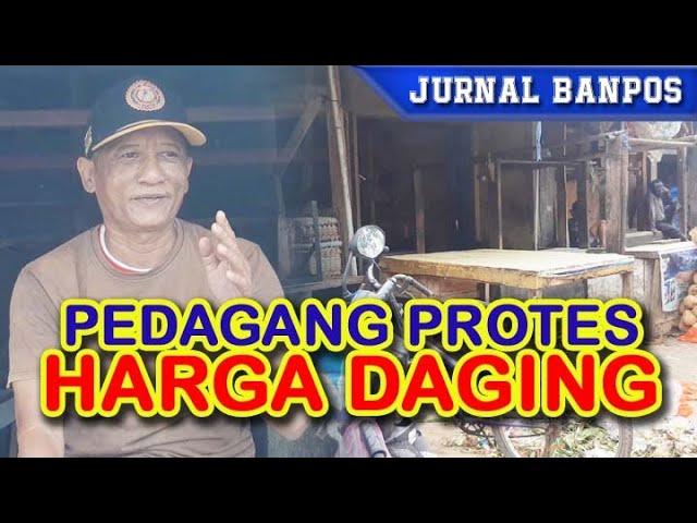 PEDAGANG DAGING MOGOK PROTES HARGA DAGING MELAMBUNG
