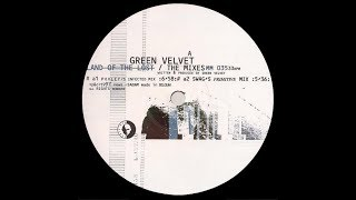 Green Velvet - Land Of The Lost ( Swag's Primitive Mix )