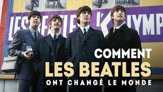? Comment Les Beatles Ont Changé Le Monde ! Documentaire Musical