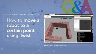 [ROS Q&A] 053 - How to Move a Robot to a Certain Point Using Twist
