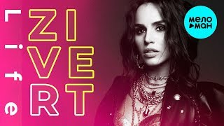 Download Zivert - Life (Single 2018) Mp3 and Videos