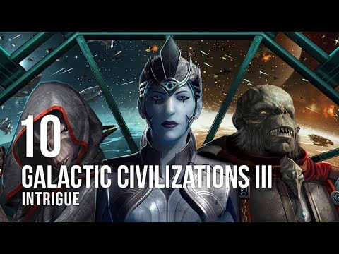 Galactic Civilizations III: Intrigue - Let's Play - 10