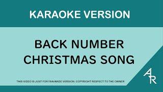 [Karaoke] Back Number - Christmas Song (Romaji)