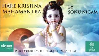 Hare Krishna Mahamantra(Hare Krishna Hare Ram) by Sonu Nigam, Music by Bickram Ghosh