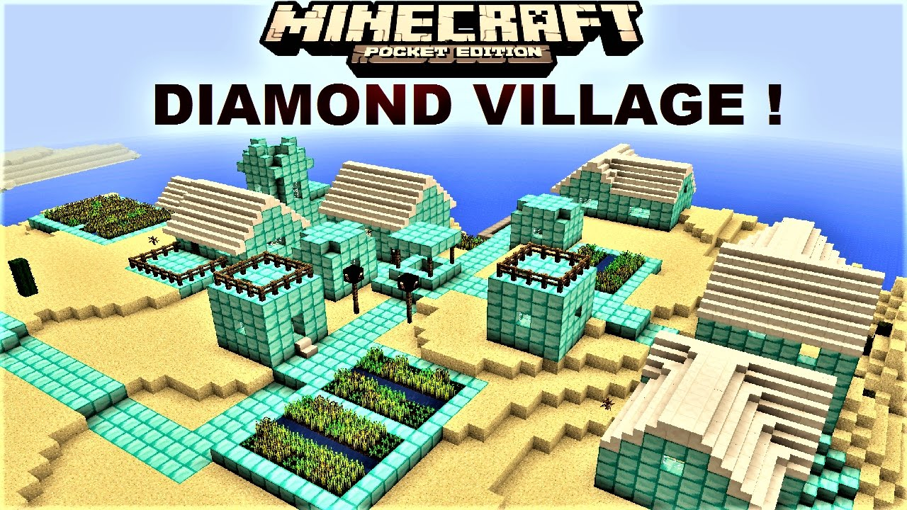 Mcpe 100 awesome diamond village entire village in diamond mcpe 100 awesome diamond village entire village in diamond map minecraft pe 100 youtube sciox Images