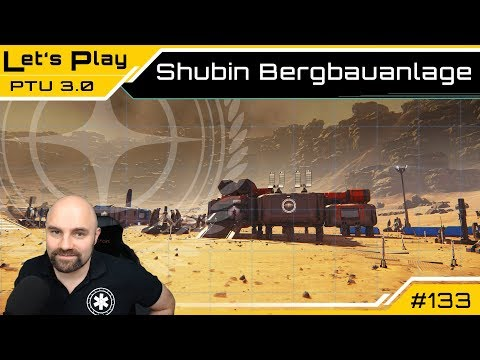 Star Citizen 3.0 🕹️ Shubin Mining Anlage | Lets Play  [Deutsch/German]