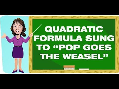 teaching-strategies:-quadratic-formula-sung-to-pop-goes-the-weasel