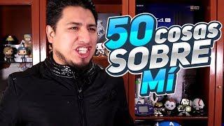 50 cosas sobre mi I Fedelobo I