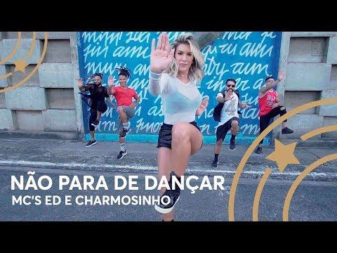 Não para de dançar - Mcs Ed e Charmosinho - Lore Improta  Coreografia
