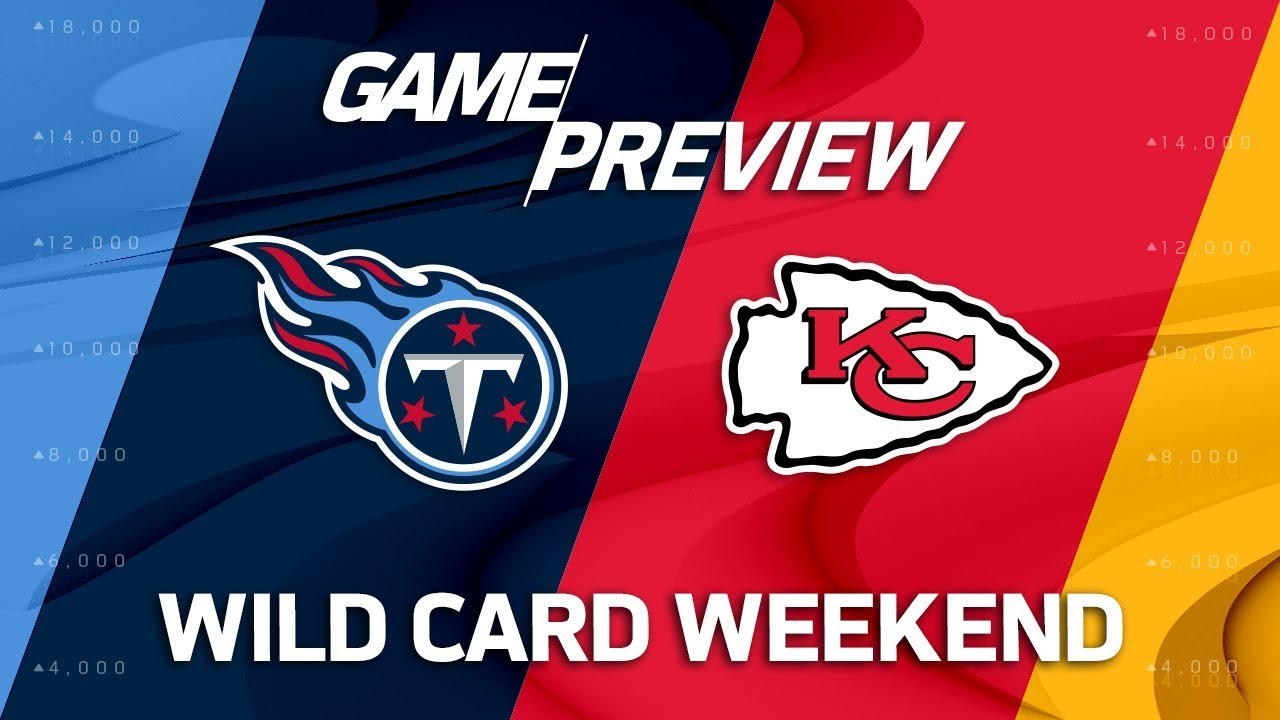 new arrival afde3 cccb5 Tennessee Titans vs. Kansas City Chiefs   NFL Wild Card Weekend Game  Preview   Move the Sticks
