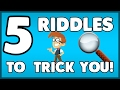 5 Logic Riddles! - Only For Geniuses!!