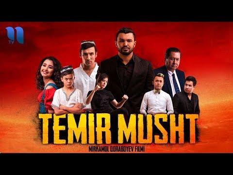 Temir musht  (o'zbek film)   Темир мушт (узбекфильм)