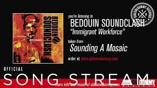 Bedouin Soundclash - Immigrant Workforce (Official Audio)