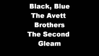 Black, Blue- The Avett Brothers