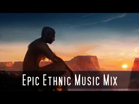 Epic Ethnic Music Mix | Most Beautiful & Emotional Music | SG Music