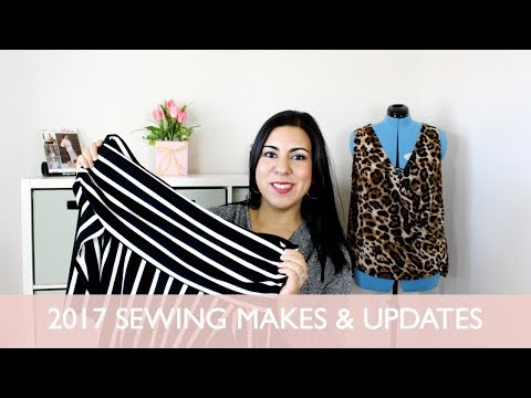 2017 Sewing Makes & Updates - That Style Though