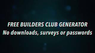 ROBLOX HACKS 2019 - BUILDERS CLUB GENERATOR - FREE ROBLOX REWARDS (NO SURVEYS)