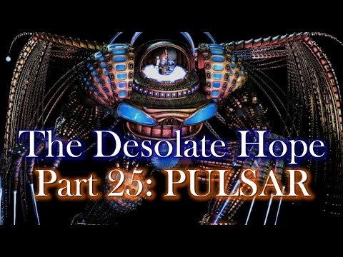 PULSAR - The Desolate Hope (Part 25) - Final Boss and End of Game Completed