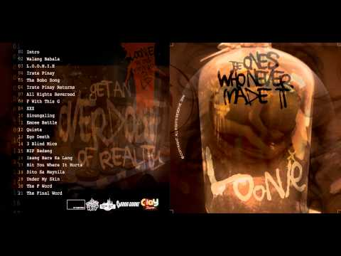 Loonie  The Ones Who Never Made It 2010 Full Album