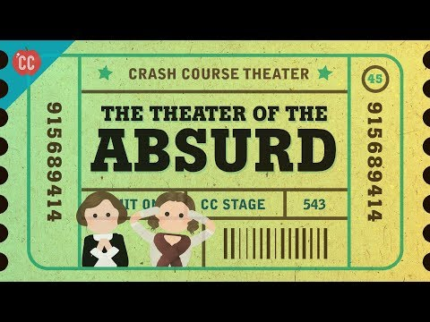 beckett,-ionesco,-and-the-theater-of-the-absurd:-crash-course-theater-#45