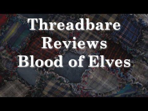 Blood of Elves (Witcher Novel 1) | Threadbare Reviews