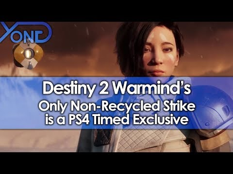 Destiny 2 Warmind's Only Non-Recycled Strike is a PS4 Timed Exclusive, and Players Aren't Happy