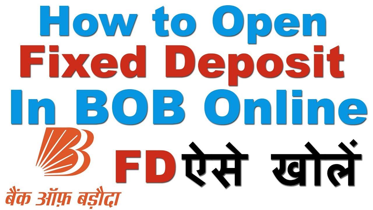 How To Open Fixed Deposit In Bank Of Baroda Online