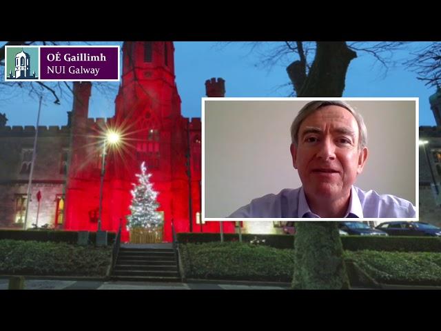 Message from President of NUI Galway, Professor Ciarán Ó hÓgartaigh