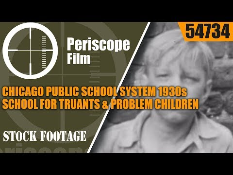 CHICAGO PUBLIC SCHOOL SYSTEM 1930s SCHOOL FOR TRUANTS & PROBLEM CHILDREN  54734