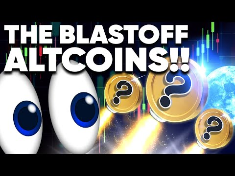 We've Spotted the NEXT BIG ALTCOINs! Blastoff in 3.2.1..