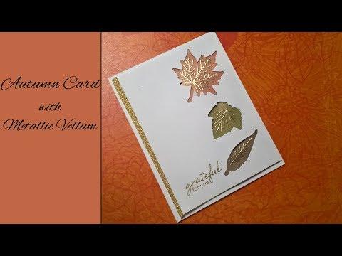 Autumn Card with Leaf Windows and Vellum
