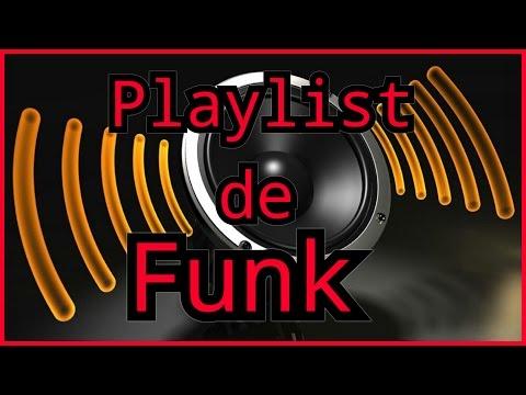Playlist de Funk (part: Canal sacana)