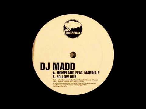 DJ Madd feat. Marina P - Homeland (Roots & Future 002)
